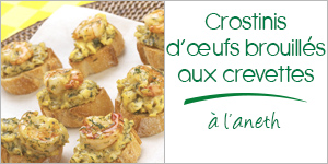 Darégal - recette - Crostinis d'œufs brouillés aux crevettes à l'aneth