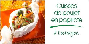 Cuisses de poulet à l'estragon et légumes en papillote