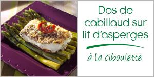 Darégal - recette - Dos de cabillaud sur lit d'asperges à la ciboulette