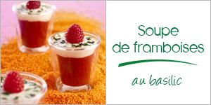 Darégal - recette - Soupe de framboises au basilic