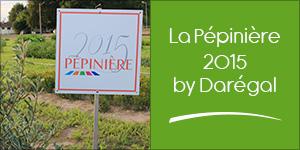 La Pépinière 2015 by Darégal