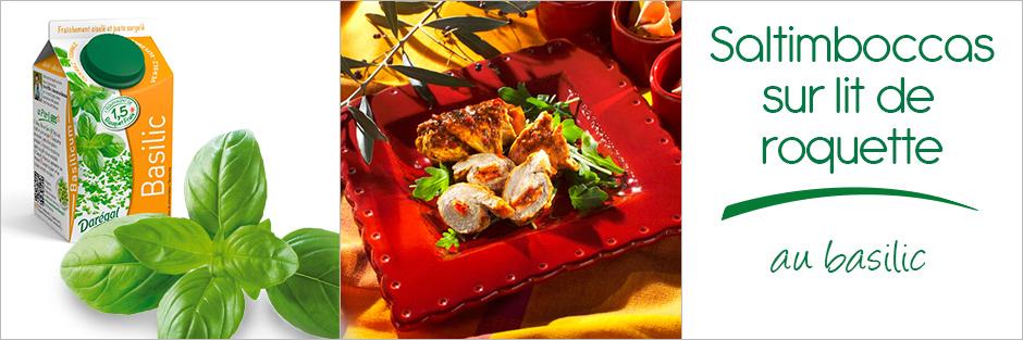 Darégal - recette - Mini saltimbocca sur lit de roquette au basilic