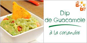 Dip de Guacamole à la coriandre