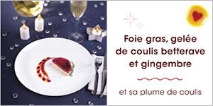 Foie gras, gelée de coulis betterave et gingembre aux airelles et sa plume de coulis